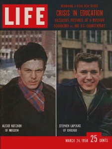 Life Magazine March 24, 1958 : Cover - Alexei Kutzkov of Moscow and Stephen Lapekas of Chicago are 16-year-old schoolboys a world apart.